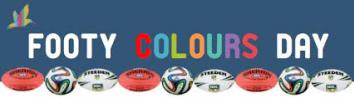 SHOW YOUR TRUE COLOURS THIS SEPTEMBER FOOTY COLOURS DAY